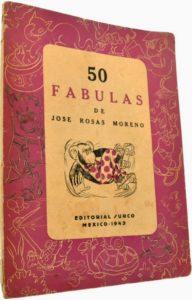 MEJORES FABULAS DE JOSE ROSAS MORENO